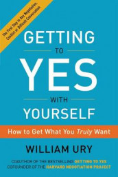 Getting to Yes with Yourself av William Ury (Heftet)