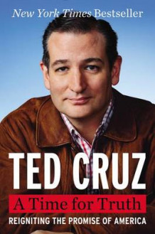 A Time for Truth av Ted Cruz (Innbundet)
