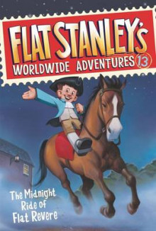 Flat Stanley's Worldwide Adventures #13: The Midnight Ride of Flat Revere av Jeff Brown (Heftet)