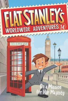 Flat Stanley's Worldwide Adventures #14: On a Mission for Her Majesty av Jeff Brown (Heftet)