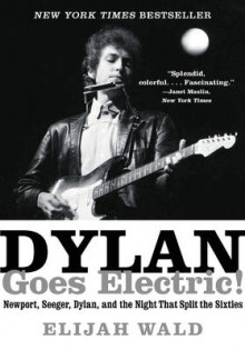 Dylan Goes Electric! av Elijah Wald (Heftet)