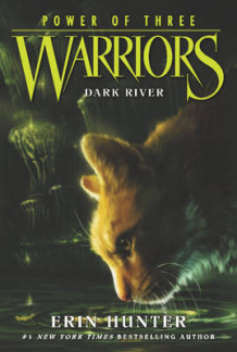 Warriors: Power of Three #2: Dark River av Erin Hunter (Heftet)