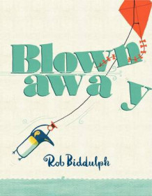 Blown Away av Rob Biddulph (Innbundet)