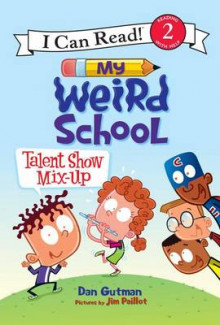 My Weird School: Talent Show Mix-Up av Dan Gutman (Innbundet)