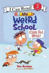 Omslag - My Weird School: Class Pet Mess!