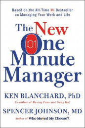 The New One Minute Manager av Ken Blanchard og Spencer Johnson (Innbundet)