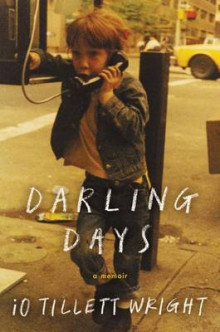 Darling Days av iO Tillett Wright (Innbundet)
