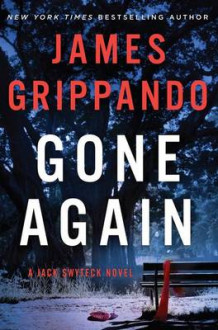 Gone Again av James Grippando (Innbundet)