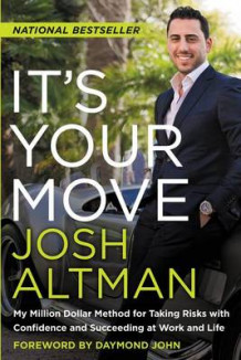 It's Your Move av Josh Altman (Heftet)
