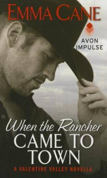 When the Rancher Came to Town av Emma Cane (Heftet)