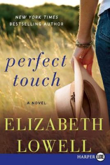 Perfect Touch av Elizabeth Lowell (Heftet)
