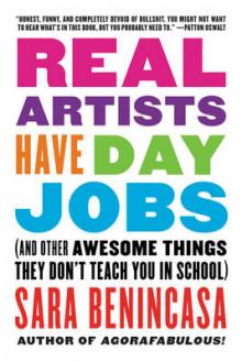Real Artists Have Day Jobs av Sara Benincasa (Heftet)