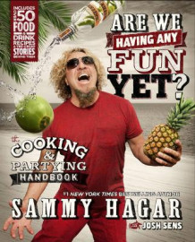 Are We Having Any Fun Yet? av Sammy Hagar (Innbundet)