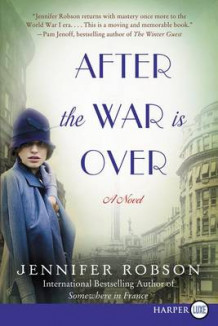 After the War Is Over av Jennifer Robson (Heftet)
