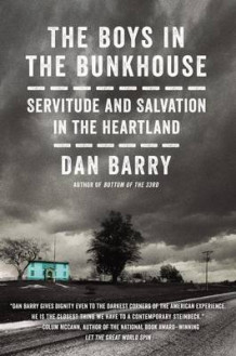 Boys in the Bunkhouse av Dan Barry (Innbundet)