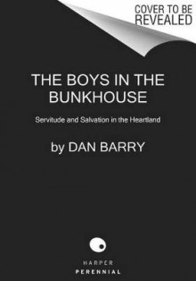 Boys in the Bunkhouse av Dan Barry (Heftet)