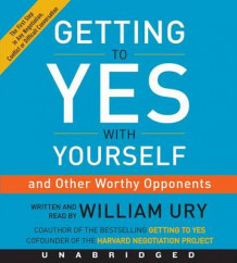 Getting to Yes with Yourself CD av William Ury (Lydbok-CD)