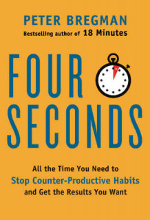 Four Seconds av Peter Bregman (Innbundet)