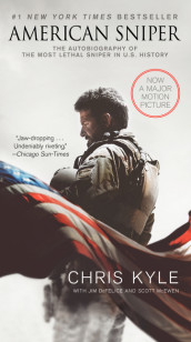 American Sniper [movie Tie-In Edition] av Jim DeFelice, Chris Kyle og Scott McEwen (Heftet)