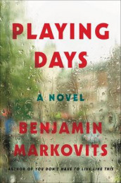 Playing Days av Benjamin Markovits (Heftet)