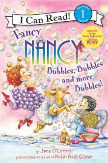 Fancy Nancy: Bubbles, Bubbles, and More Bubbles! av Jane O'Connor (Heftet)