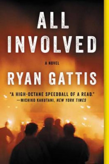 All Involved av Ryan Gattis (Heftet)