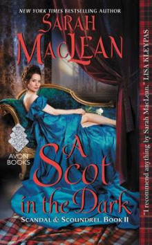 A Scot in the Dark av Sarah MacLean (Heftet)