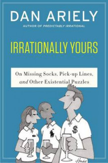 Irrationally Yours av Dan Ariely (Heftet)