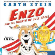 Enzo And The Fourth Of July Races av Garth Stein (Innbundet)