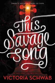 This Savage Song av Victoria Schwab (Innbundet)