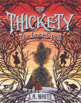 Omslag - The Thickety #4: The Last Spell