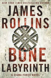 The Bone Labyrinth av James Rollins (Innbundet)