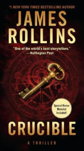 Crucible av James Rollins (Heftet)