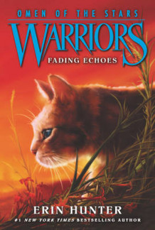 Warriors: Omen of the Stars #2: Fading Echoes av Erin Hunter (Heftet)