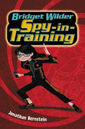Bridget Wilder: Spy-In-Training av Jonathan Bernstein (Innbundet)