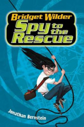 Bridget Wilder #2: Spy to the Rescue av Jonathan Bernstein (Innbundet)
