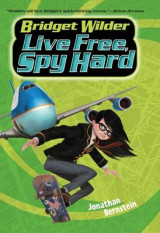 Omslag - Bridget Wilder #3: Live Free, Spy Hard