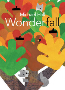 Wonderfall av Michael Hall (Innbundet)