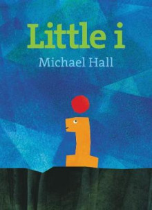 Little i av Michael Hall (Innbundet)