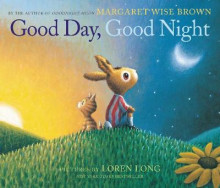 Good Day, Good Night av Margaret Wise Brown (Innbundet)