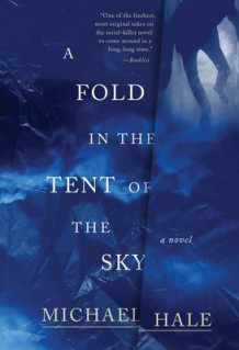 A Fold in the Tent of the Sky av Michael Hale (Heftet)