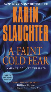 A Faint Cold Fear av Karin Slaughter (Heftet)