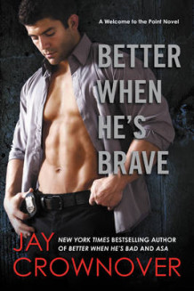 Better When He's Brave av Jay Crownover (Heftet)