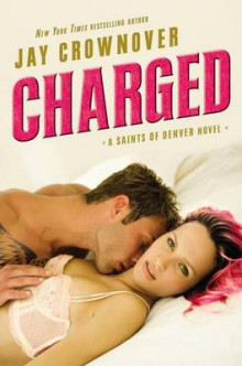 Charged av Jay Crownover (Heftet)