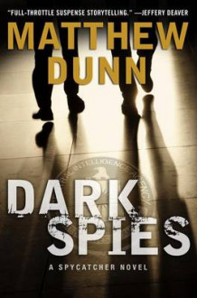 Dark spies - a spycatcher novel av Matthew Dunn (Heftet)