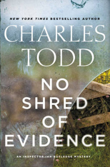 No Shred of Evidence av Charles Todd (Innbundet)