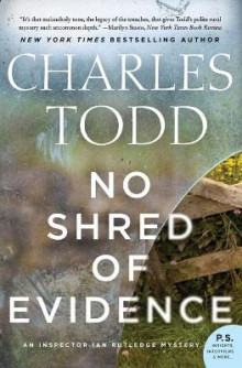 No Shred of Evidence av Charles Todd (Heftet)