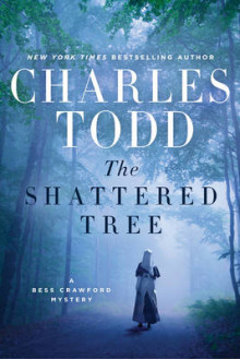 The Shattered Tree av Charles Todd (Innbundet)