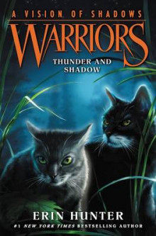 Warriors: A Vision of Shadows #2: Thunder and Shadow av Erin Hunter (Innbundet)