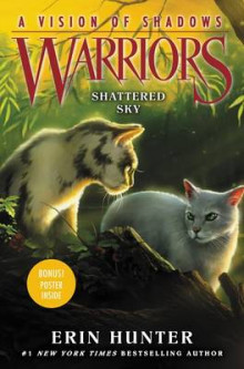 Warriors: A Vision of Shadows #3: Shattered Sky av Erin Hunter (Innbundet)